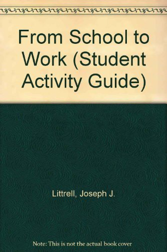 9781566372381: From School to Work (Student Activity Guide)