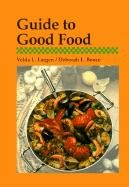 9781566372442: Guide to Good Food (GOODHEART-WILLCOX HOME ECONOMICS SERIES)