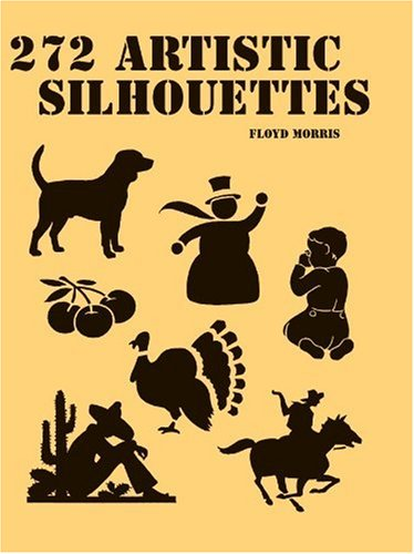 272 Artistic Silhouettes (Text): Floyd Morris