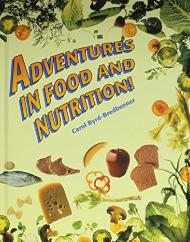 9781566373241: Adventures in Food and Nutrition!