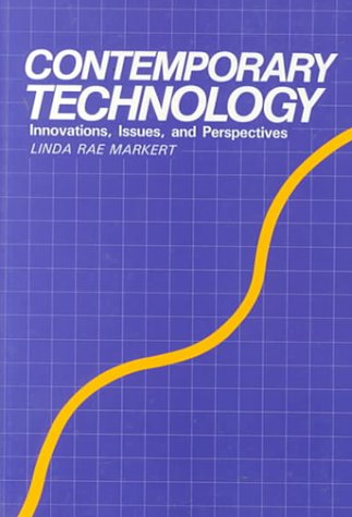 9781566373487: Contemporary Technology: Innovations, Issues, and Perspectives