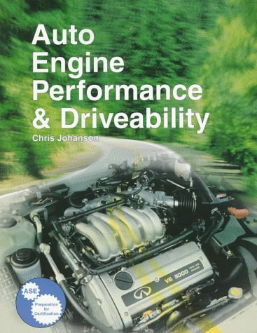 9781566373692: Auto Engine Performance & Driveability