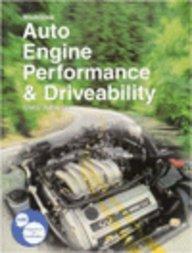 9781566373708: Auto Engine Performance & Driveability