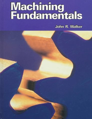 9781566374033: Machining Fundamentals
