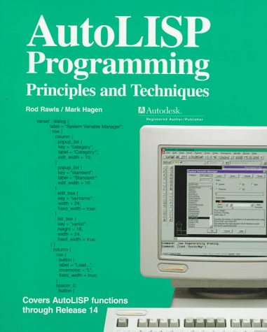 9781566374170: Autolisp Programming: Principles and Techniques