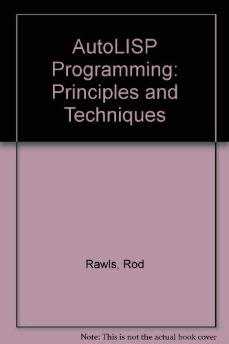9781566374187: Autolisp Programming: Principles & Techniques