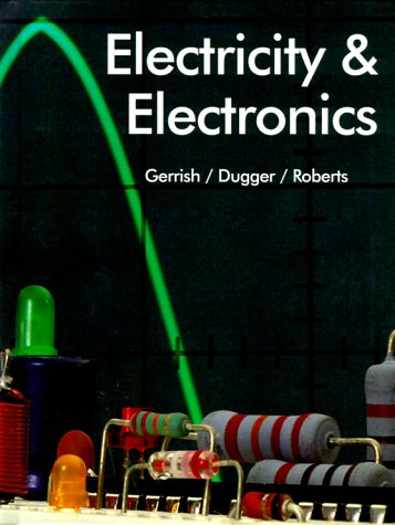 Electricity and Electronics 9781566374361 Provides the fundamentals of electricity and electronics in an easy-to-understand language. Text employs a three-pronged learning approach; experimentation and demonstration, illustration of principles covered, and practical application. DLC: Electric engineering.
