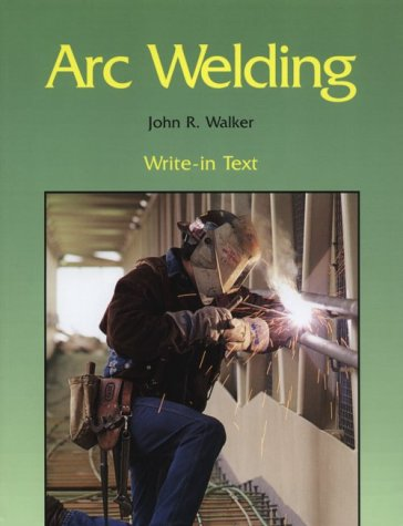 9781566374774: Arc Welding Write-In Text