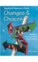 9781566375160: Changes & Choices: Teacher's Resource Guide