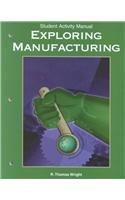 9781566375313: Exploring Manufacturing