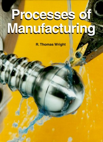 9781566375337: Processes of Manufacturing