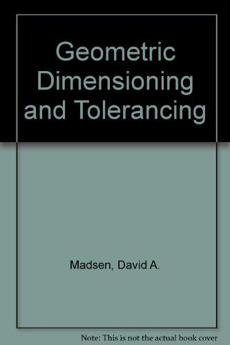 9781566375375: Geometric Dimensioning and Tolerancing
