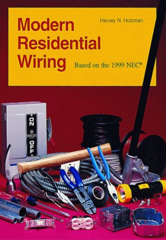 Brilliant Modern Residential Wiring Based On The 1999 Nec By Holzman Harvey Wiring Digital Resources Indicompassionincorg