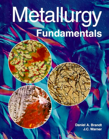 9781566375436: Metallurgy Fundamentals