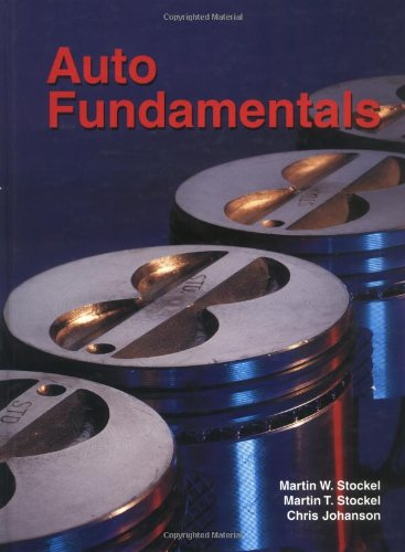 Auto Fundamentals: How and Why of the: Martin T. Stockel,