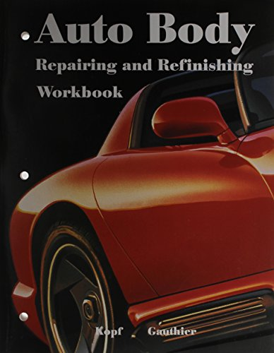 Auto Body Repairing and Refinishing (1566375886) by Terry L. Richardson; William K. Toboldt