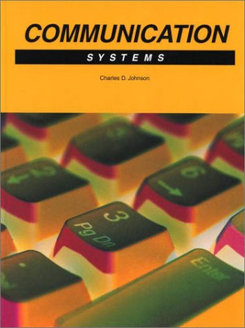 Communication: Systems: Charles D. Johnson