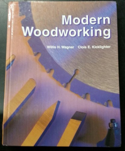 9781566376181 Modern Woodworking Tools Materials And Processes