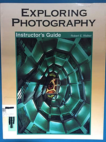 9781566376686: Exploring Photography, Instructor's Guide