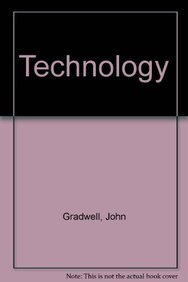 Technology: Gradwell, John, Welch,
