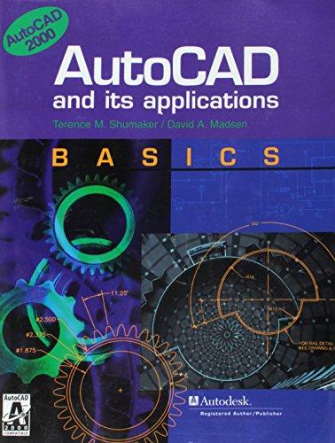 9781566376853: AutoCAD and Its Applications: Basics