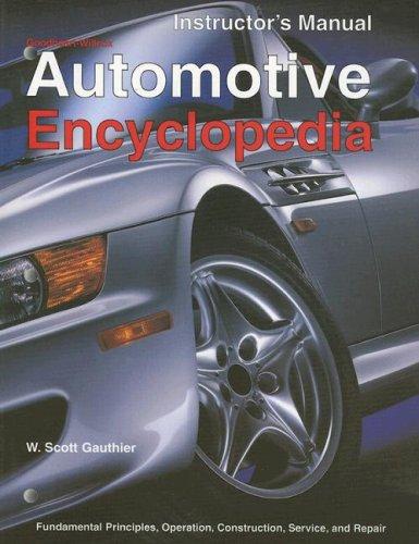 9781566377157: Automotive Encyclopedia: Fundamental Principles, Operation, Construction, Service, and Repair