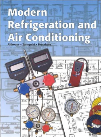 Modern Refrigeration and Air Conditioning (Modern Refridgeration: Althouse, Andrew Daniel;