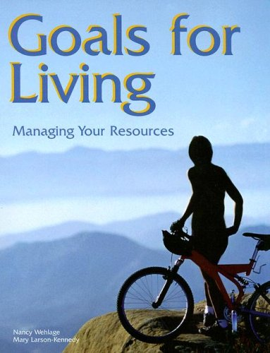 9781566377614: Goals for Living: Managing Your Resources