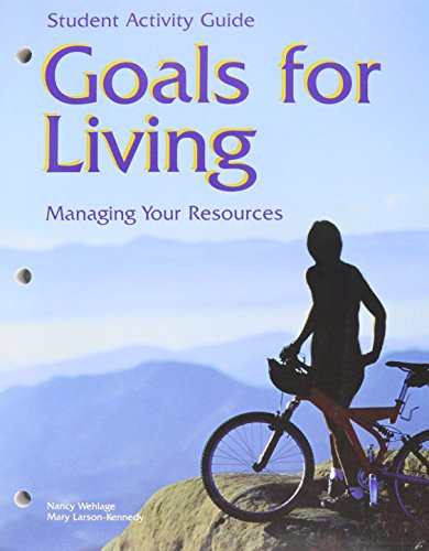 9781566377621: Goals for Living Managing Your Resources: Student Activity Guide