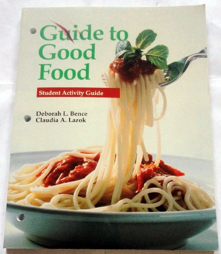 9781566377676: Guide to Good Food