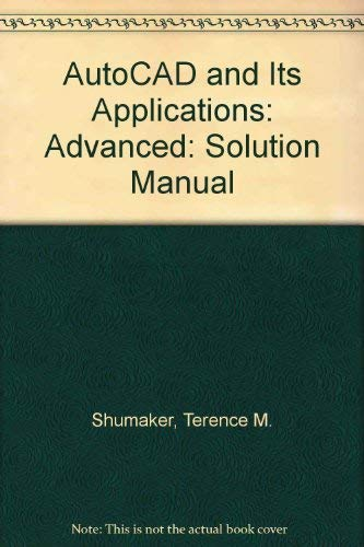 Autocad and Its Applications: Advanced-Autocad 2000/2000I (1566378052) by Terence M. Shumaker; David A. Madsen
