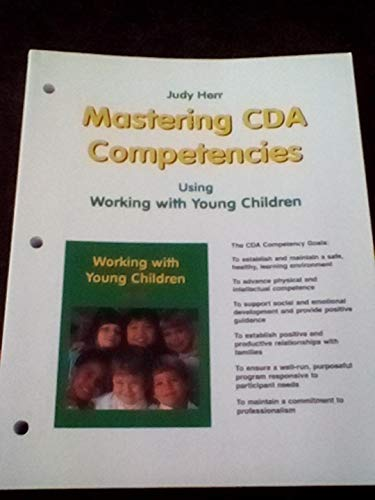 9781566378291: Mastering Cda Competencies: Using Working With Young Children