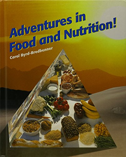 9781566378345: Adventures in Food and Nutrition!