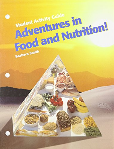 9781566378369: Adventures in Food and Nutrition!: Student Activity Guide