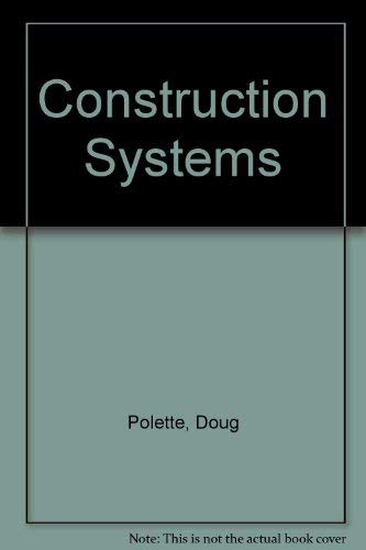 9781566378635: Construction Systems