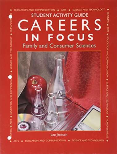 Careers in Focus--Family and Consumer Sciences: Student: Lee Jackson