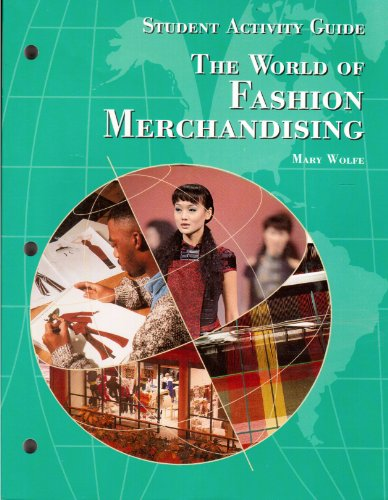 9781566378925: The World of Fashion Merchandising: Student Activity Guide