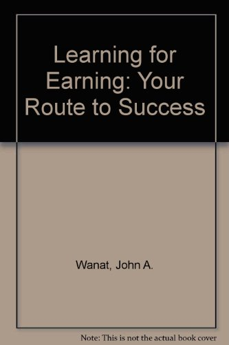 9781566379427: Learning for Earning: Your Route to Success