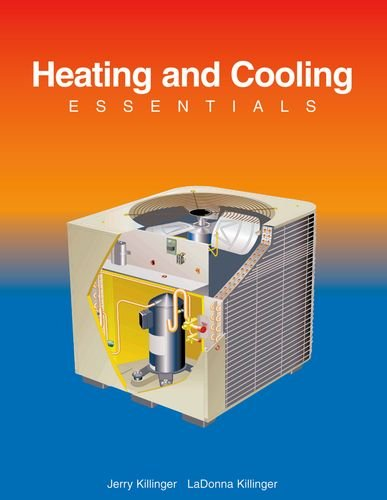 Heating and Cooling Essentials: Killinger, Jerry/ Killinger,