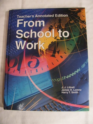 9781566379694: From School to Work
