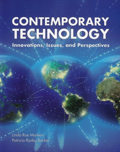Contemporary Technology: Innovations, Issues, and Perspectives: Linda Rae Markert,