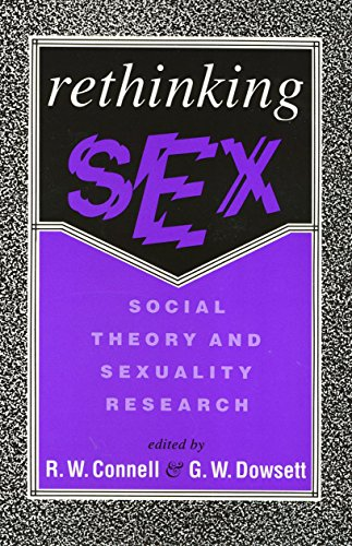 Rethinking Sex: Social Theory and Sexuality Research: Connell, R.