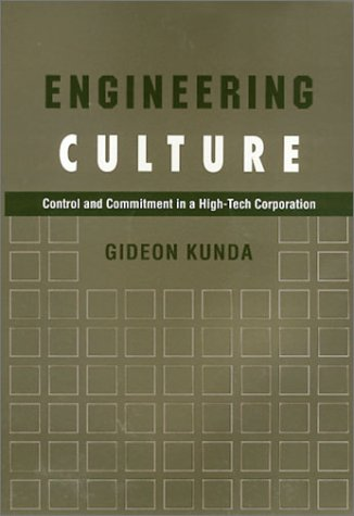 9781566390750: Engineering Culture: Control and Commitment in a High-Tech Corporation (Labor & Social Change)