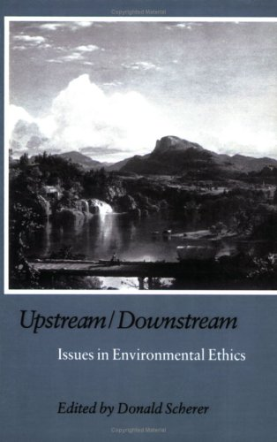 9781566390798: Upstream/Downstream: Issues in Environmental Ethics