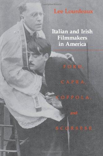 9781566390873: Italian and Irish Filmmakers in America: Ford, Capra, Coppola, and Scorsese