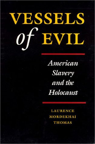 9781566390934: Vessels of Evil: American Slavery and the Holocaust