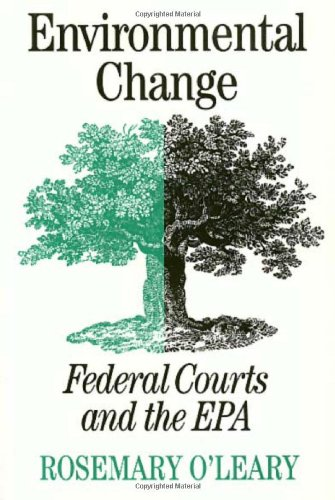 9781566390958: Environmental Change: Federal Courts and the EPA