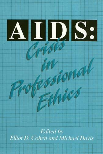 9781566391658: Aids: Crisis in Professional Ethics