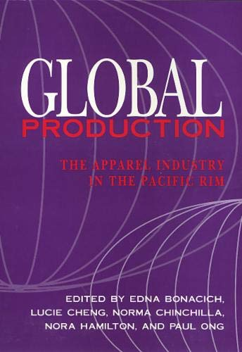 9781566391696: Global Production: The Apparel Industry in the Pacific Rim
