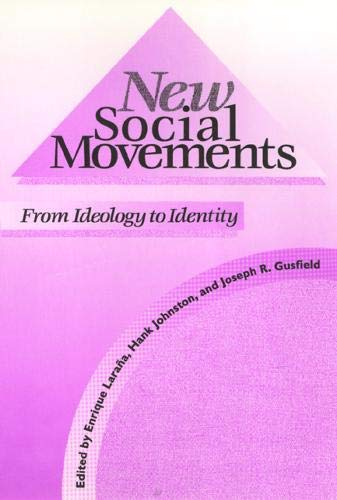 New Social Movements: From Ideology to Identity